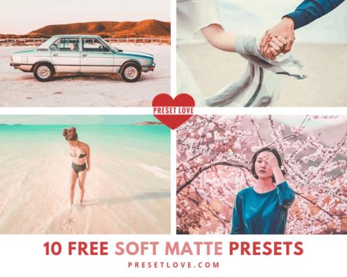 10 Free Soft Matte Presets by PresetLove.com