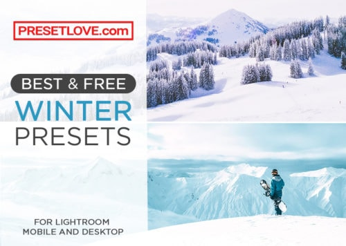 Best and Free Winter Presets by PresetLove.