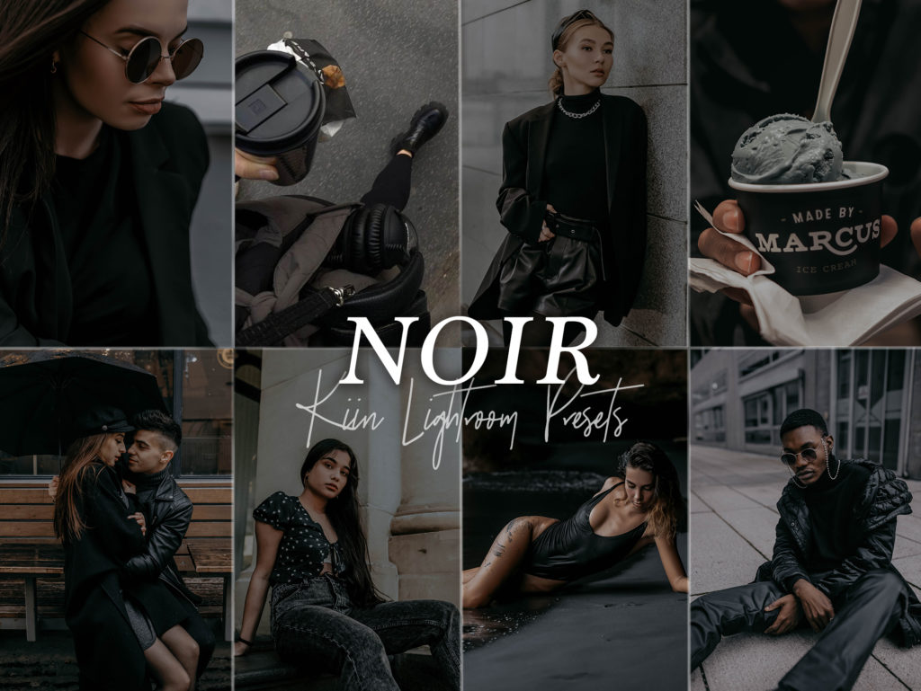 Noir dark black and moody preset by KIIN