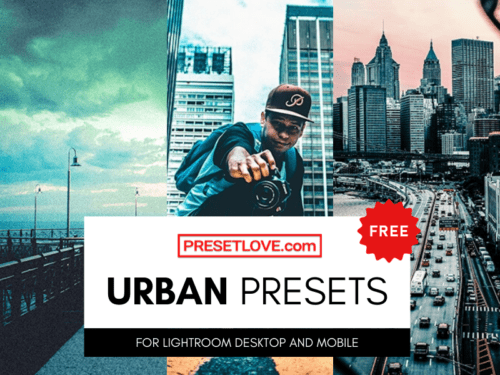 Free urban Lightroom presets by PresetLove