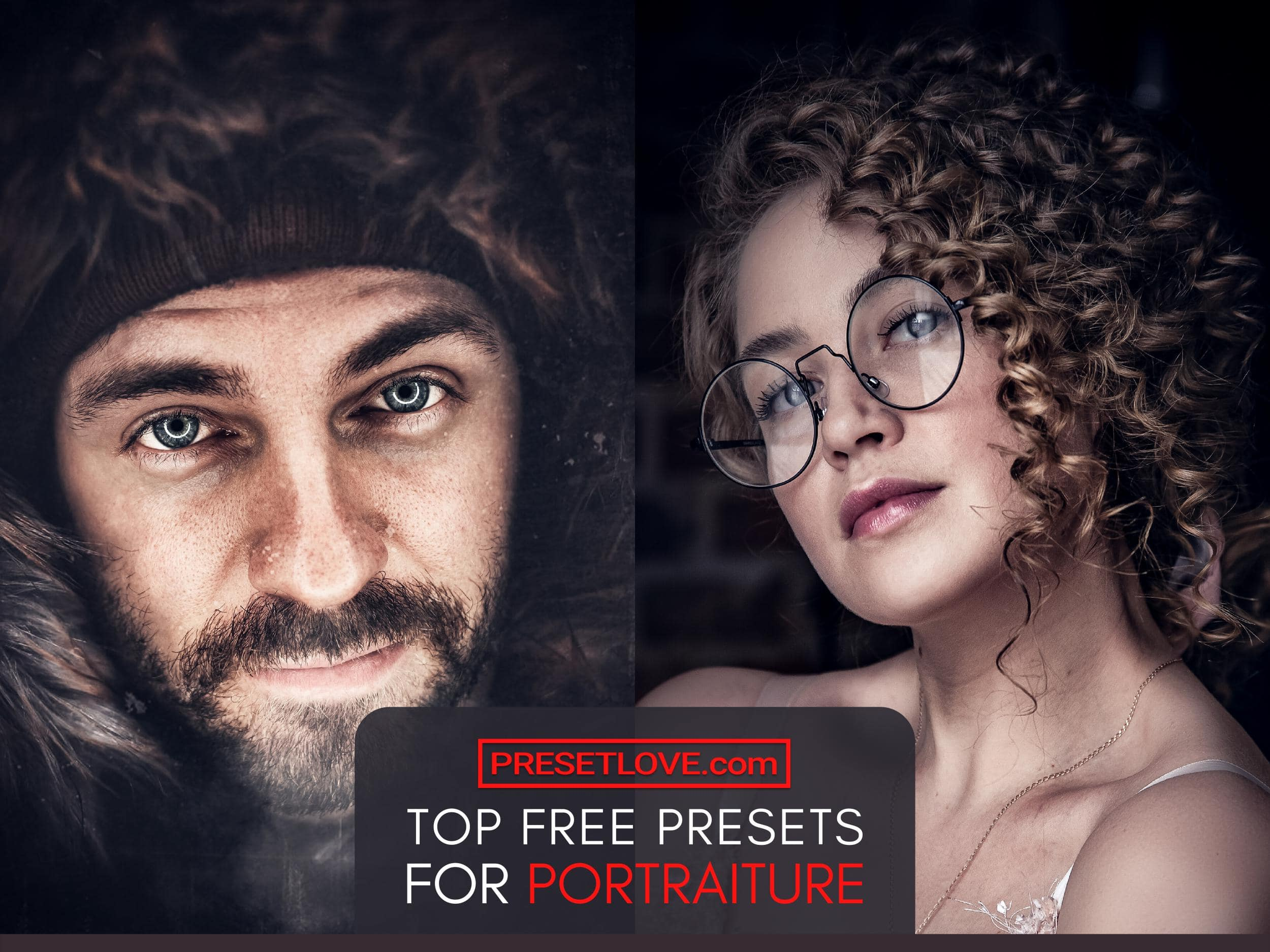Top free Lightroom presets for portraiture by PresetLove