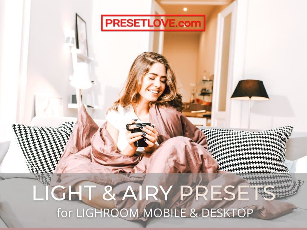 Light and Airy Presets by PresetLove