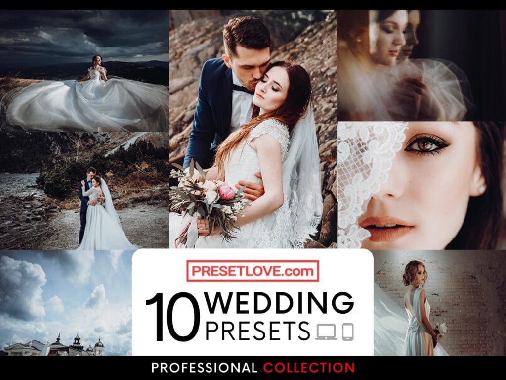 10 Professional Wedding Presets for Professional Wedding Photographers - PresetLove