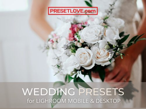 The Best Wedding Lightroom Presets by PresetLove