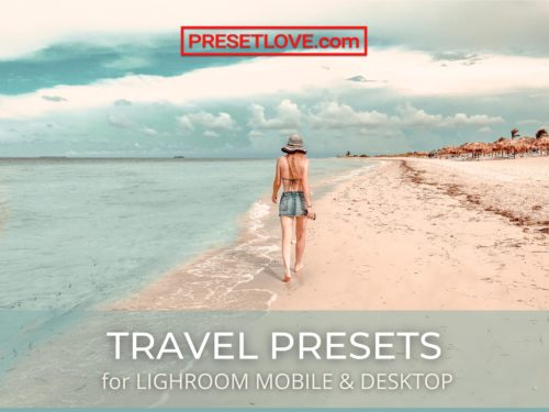 Travel Presets for Lightroom Mobile and Desktop - Free and Premium Preset Downloads