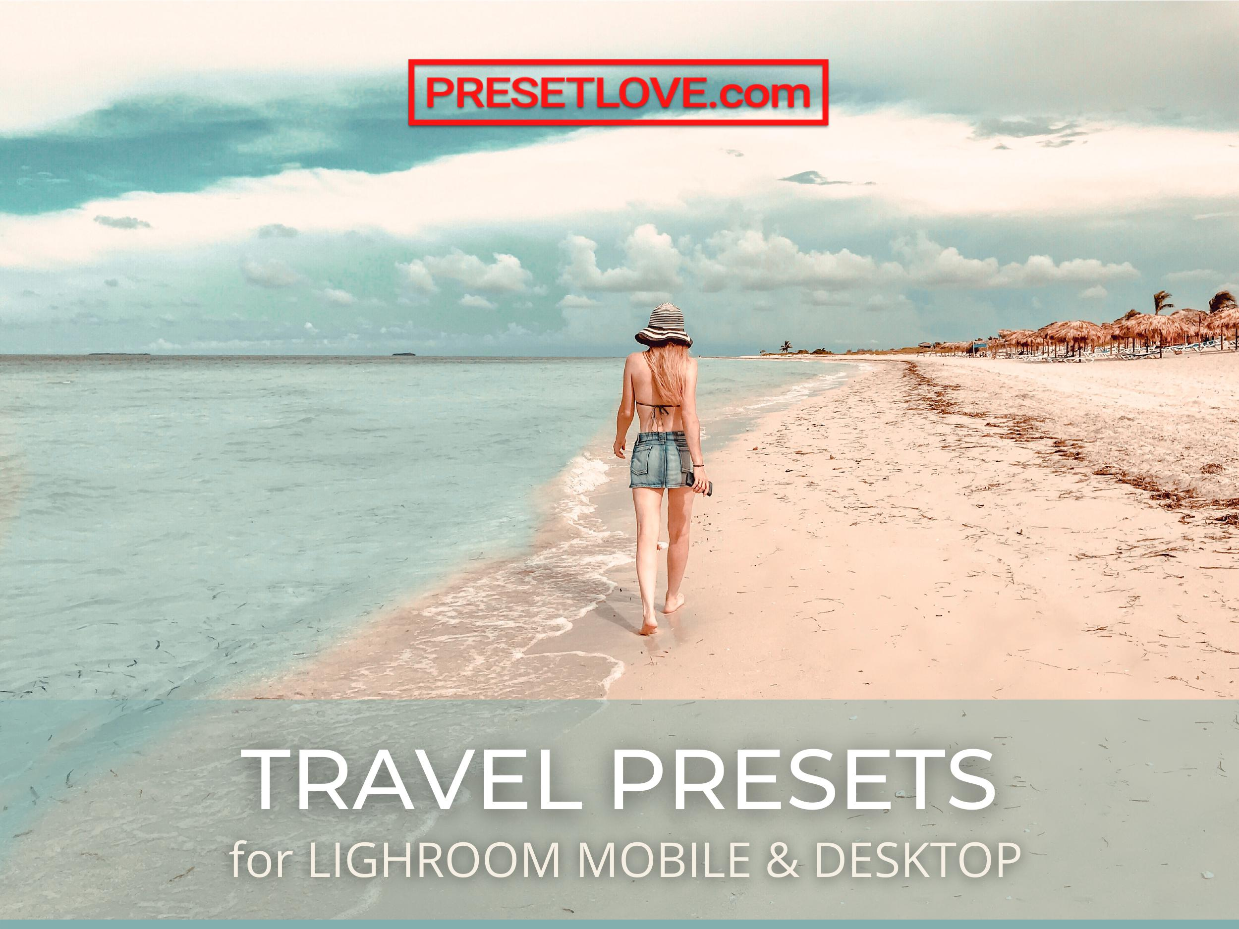 Travel Presets for Lightroom Mobile and Desktop - Free and Premium Preset Downloads