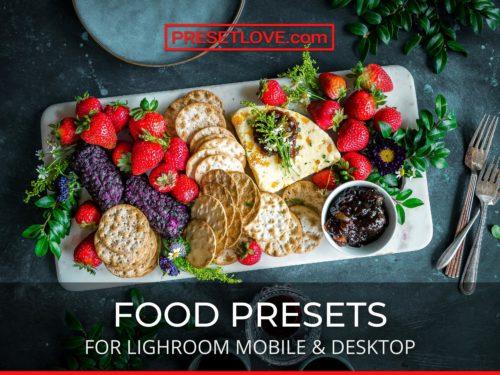 Food Lightroom Presets for Mobile and Desktop by PresetLove