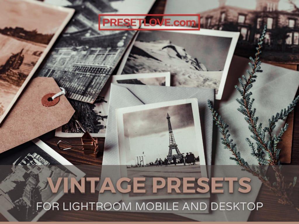 Top 20 Free Vintage Lightroom Mobile and Desktop Presets
